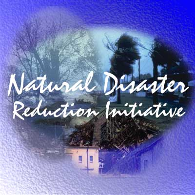 National Disaster Reduction Initiative
